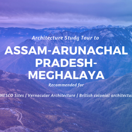Industrial Visit to Assam Arunachal and Meghalaya